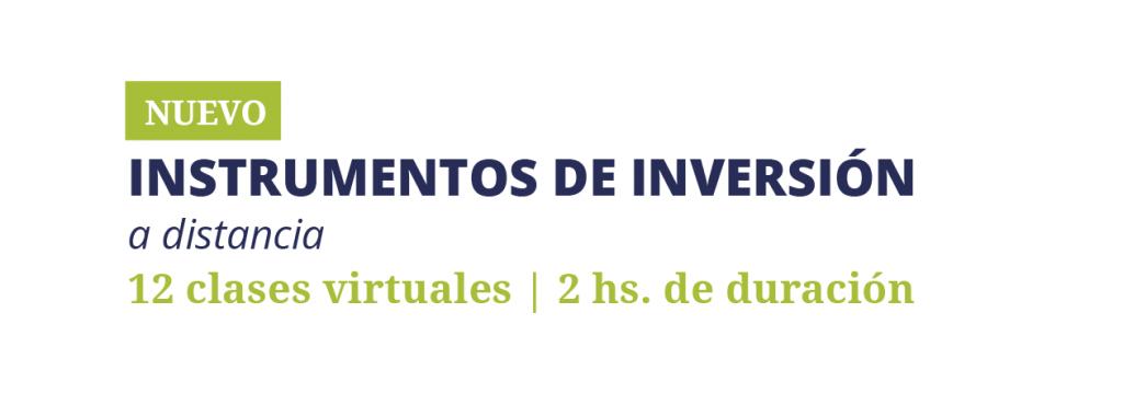 ¡Nuevo curso! Instrumentos de Inversión -a distancia-